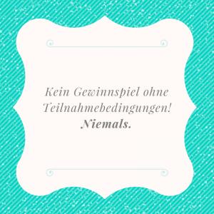 """Tetx auf Bild: """"Kein Gewinnspiel ohne Teilnahmebedingungen! Niemals."""""""