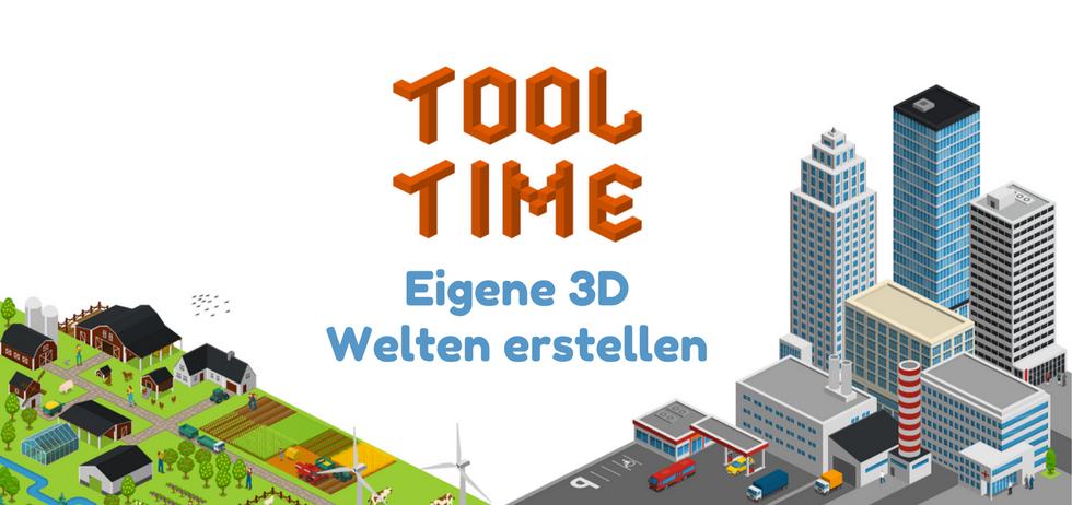 """Grafik: """"Tool Time - Eigene 3D Welten erstellen"""" 3D Grafik mit Stadt und Bauernhof"""