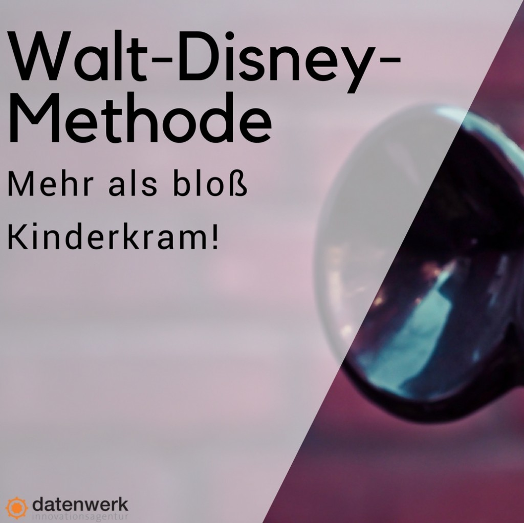 Walt-Disney-Methode wird erklärt