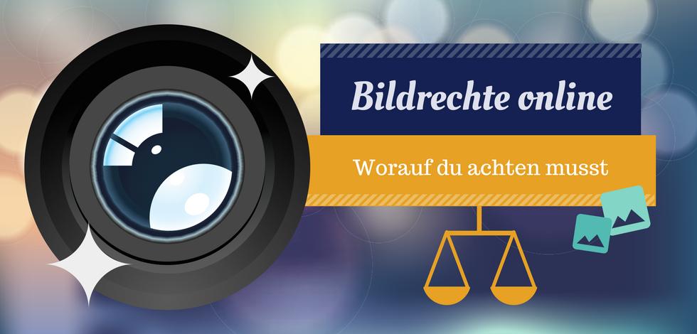 """Grafik: Eine Kamera-Linse auf blauem Hintergrund. Daneben der Text: """"Bildrechte online - Worauf du achten musst."""""""