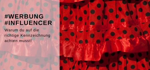 Kollage aus Bild von rotem Flamencorock und Schrift - Kennzeichnung von Werbebeiträgen von Influencern