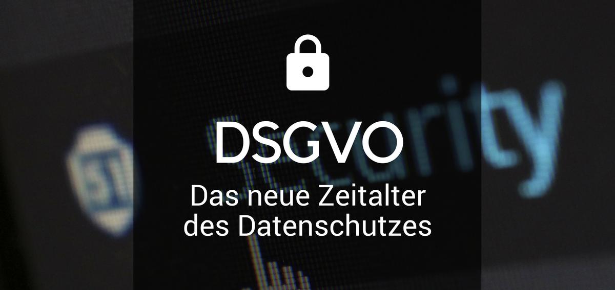 Bild - Collage aus Foto mit Schrift und Blogtitel - DSGVO, das neue Zeitalter des Datenschutzes