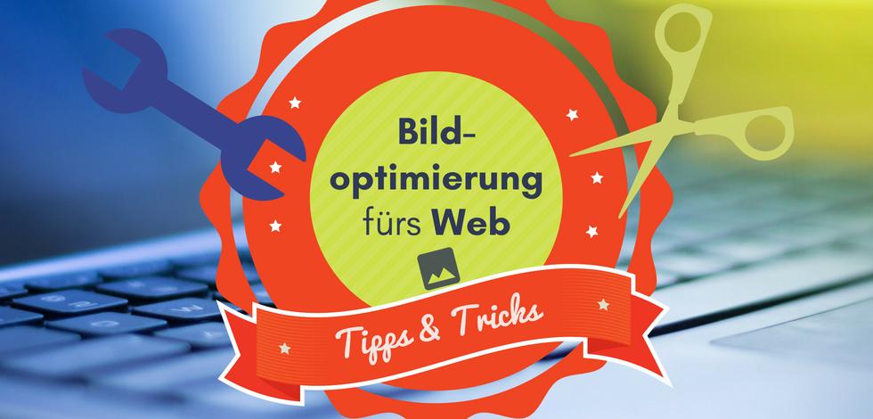"""Grafik: Ein Badge auf buntem Hintergrund mit der Aufschrift """"Bildoptimierungs fürs Web - Tipps und Tricks"""""""