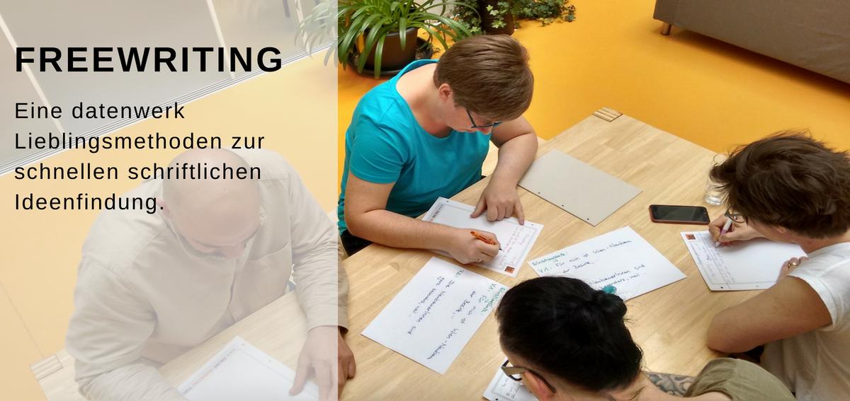 Headerbild zum Blogpost Freewriting, zeigt den Titel sowie vier datenwerkerinnen beim Schreiben