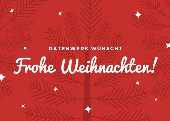 Grafik: Roter, weihnachtlicher Hintergrund mit Text: datenwerk wünscht frohe Weihnachten!
