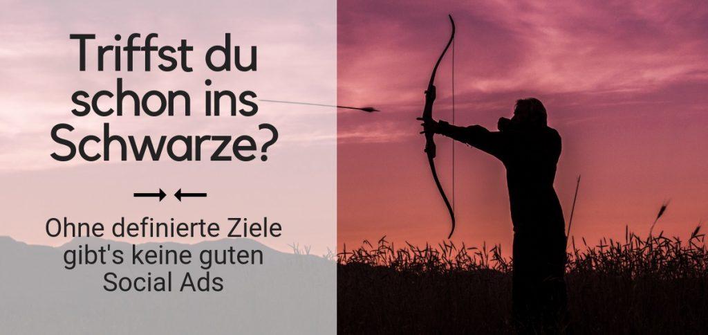 """Symbolfoto mit Pfeil und Bogen zu """"Wie definiere ich Ziele für Social Ads?"""""""