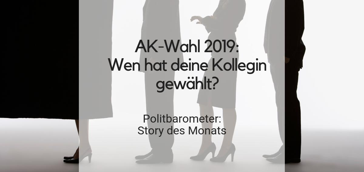 AK-Wahl 2019: Wen hat deine Kollegin gewählt?