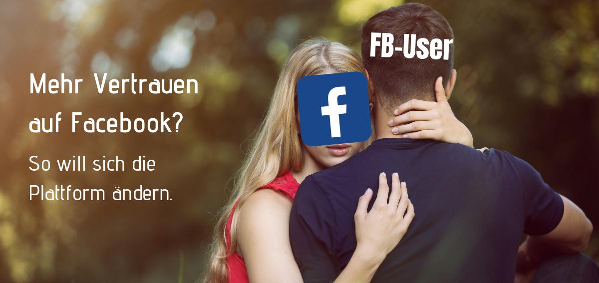 Titelbild - Mehr Vertrauen auf Facebook