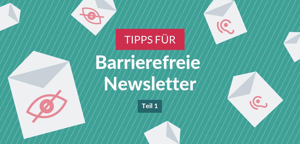Grafik: Tipps für barrierefreie Newsletter: Teil 1