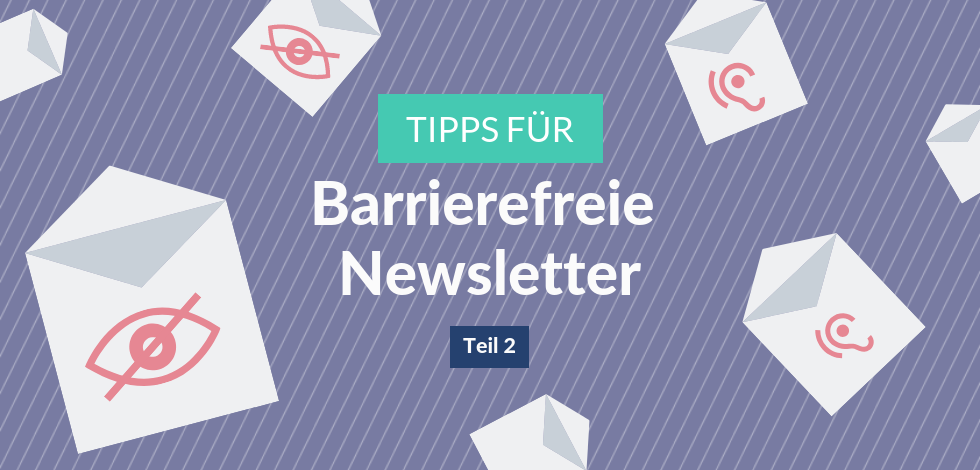 Grafik: Barrierefreie Newsletter Teil 2