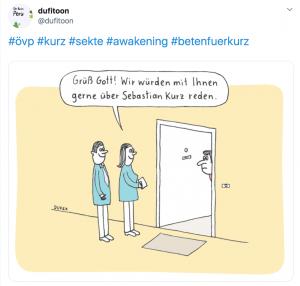 """Tweet mit Bild: Zwei Menschen in türkisen Jacken stehen vor einer offenen Wohnungstür. Sie sagen zur Person in der Wohnung: """"Grüß Gott! Wir würden mit Ihnen gerne über Sebastian Kurz reden"""""""