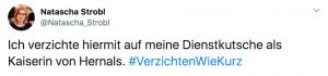 """Tweet von Natascha Strobl: """"Ich verzichte hiermit auf meine Dienstkutsche als Kaiserin von Hernals. #VerzichtenWieKurz"""""""