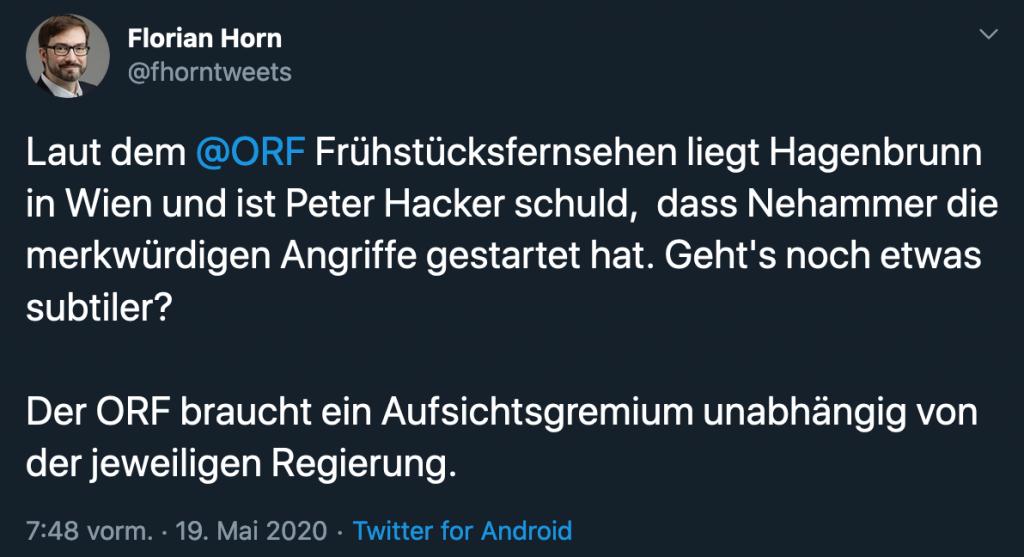 """Tweet mit Text """"Laut dem @ORF Frühstücksfernsehen liegt Hagenbrunn in Wien und ist Peter Hacker schuld, dass Nehammer die merkwürdigen Angriffe gestartet hat. Geht's noch etwas subtiler? Der ORF braucht ein Aufsichtsgremium unabhängig von der jeweiligen Regierung."""""""
