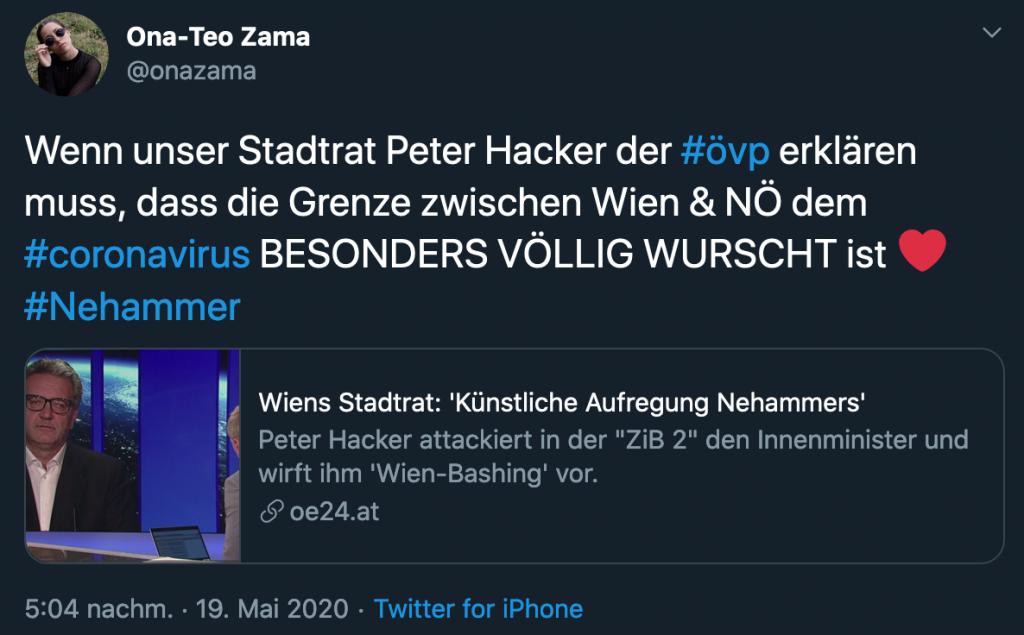 """Tweet mit Text """"Wenn unser Stadtrat Peter Hacker der #övp erklären muss, dass die Grenze zwischen Wien & NÖ dem #coronavirus BESONDERS VÖLLIG WURSCHT ist ❤️ #Nehammer"""""""