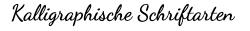 Kalligraphische Schriftarten