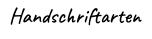 Handschriftarten