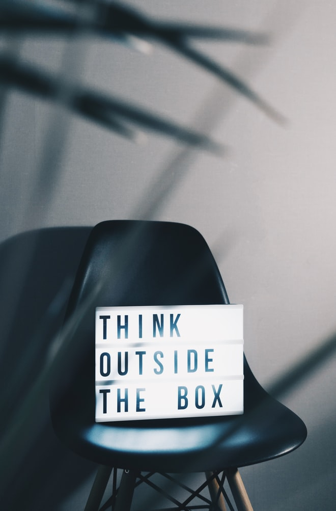Think outside the box - New Work - https://unsplash.com/photos/bLY5JqP_Ldw