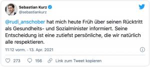 """Tweet von Sebastian Kurz: """"Rudi Anschober hat mich heute Früh pber seinen Rücktritt als Gesundheits- und Sozialminister informiert. Seine Entscheidung ist eine zutiefst persönliche, die wir natürlich alle respektieren"""""""